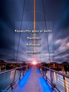 Decisión, Esfuerzo, Valentía, Frases para facebook