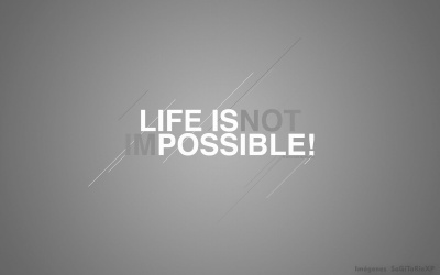 Life is possible Wallpaper Gris con Blanco